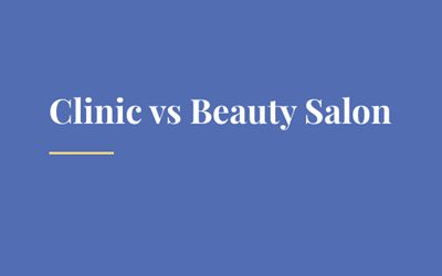 Clinic vs beauty salon